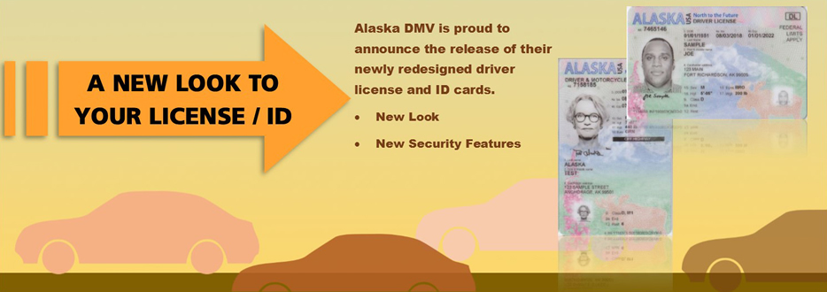 Alaska DMV is now issuing new licenses and ids.