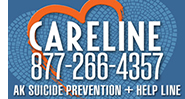 Careline, Alaska's suicide prevention line. Call anytime, toll-free at